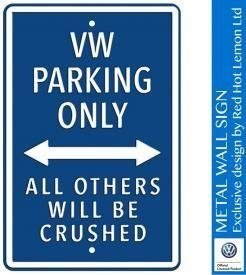 VW Parking Only Blue Heavy Duty Steel Outdoor Large Metal Sign 30 x 45cm