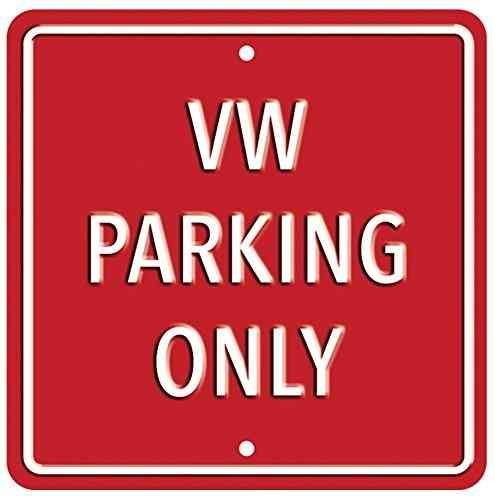VW Parking Only Red Heavy Duty Steel Outdoor Metal Sign 30 x 30cm