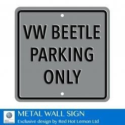 VW Beetle Parking Only Silver Heavy Duty Steel Outdoor Metal Sign 30 x 30cm