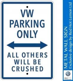 VW Parking Only White Heavy Duty Steel Outdoor Large Metal Sign 30 x 45cm