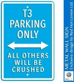 VW T3 Parking Only Light Blue Heavy Duty Steel Outdoor Large Metal Sign 30 x 45cm