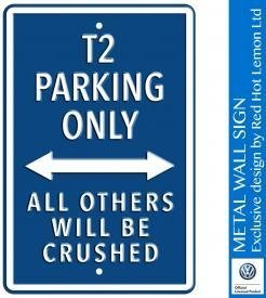 VW T2 Parking Only Blue Heavy Duty Steel Outdoor Large Metal Sign 30 x 45cm