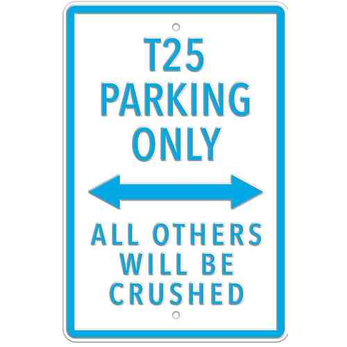 VW T25 Parking Only White Heavy Duty Steel Outdoor Large Metal Sign 30 x 45cm