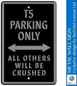 VW T5 Parking Only Black Heavy Duty Steel Outdoor Large Metal Sign 30 x 45cm