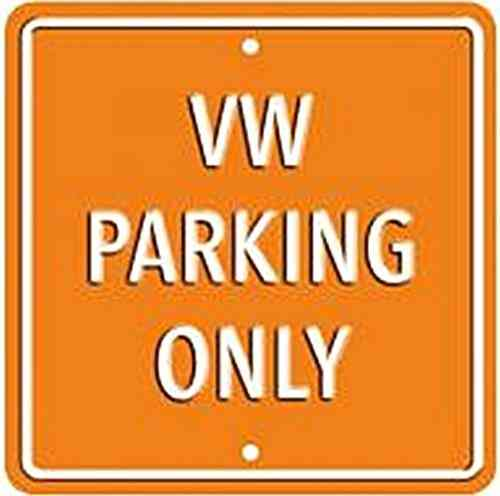 VW Parking Only Orange Heavy Duty Steel Outdoor Metal Sign 30 x 30cm