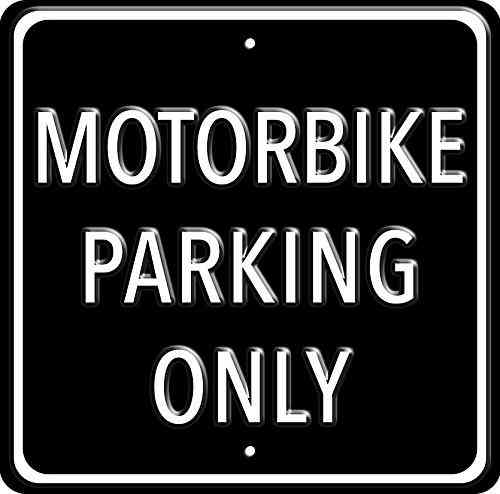 Motorbike Parking Only Black Heavy Duty Steel Outdoor Metal Sign 30 x 30cm