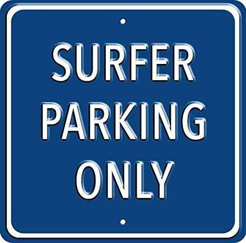 Surfer Parking Only Blue Heavy Duty Steel Outdoor Metal Sign 30 x 30cm