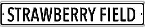 The Beatles Strawberry Field White Heavy Duty Steel Outdoor Metal Sign 91 x 15cm