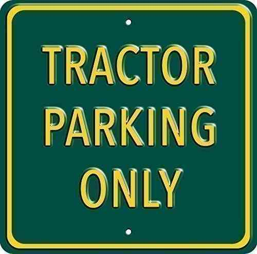Tractor Parking Only Green Heavy Duty Steel Outdoor Metal Sign 30 x 30cm
