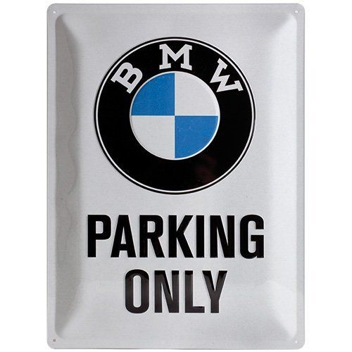 BMW Parking Only Large Metal Sign 30 x 40cm