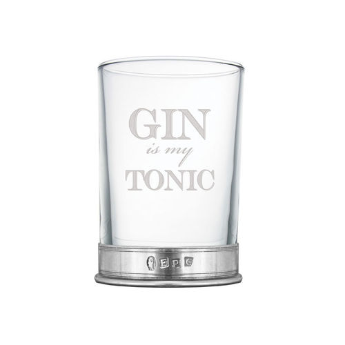 English Pewter Company Gin Is My Tonic Single Hiball Glass